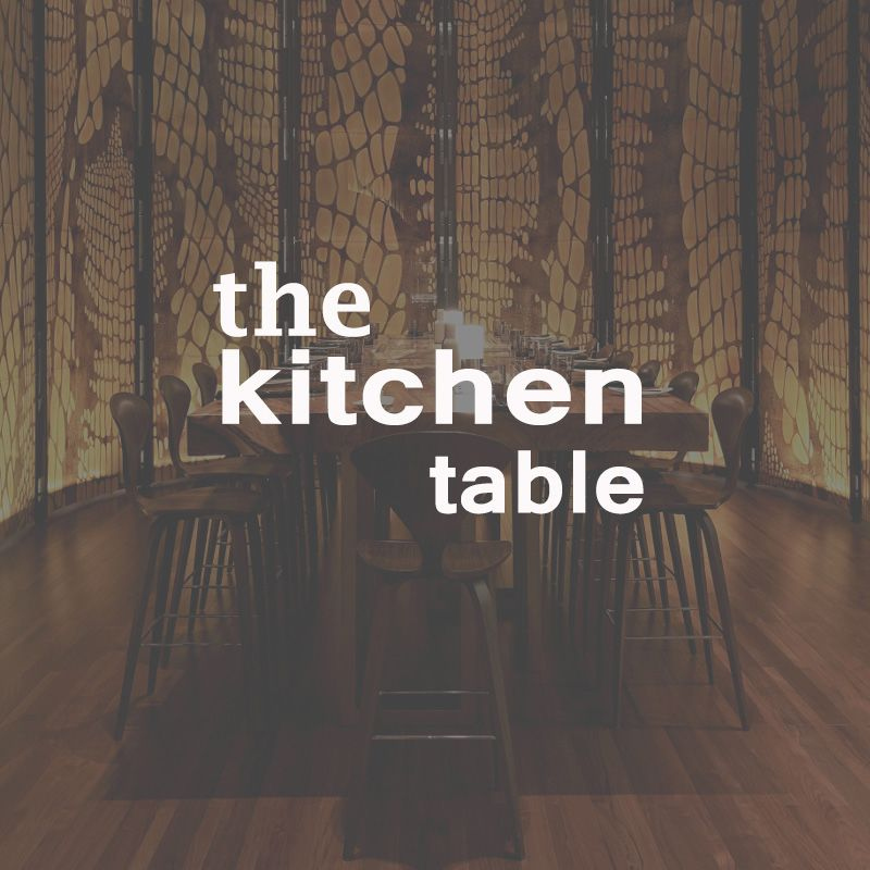 THE KITCHEN TABLE | CHOPE RESTAURANT RESERVATIONS